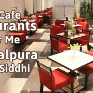 5 Best Cafe Restaurants Near Me in Gopalpura Riddhi Siddhi
